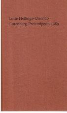 Gutenberg-Preis der Stadt Mainz und der Gutenberg-Gesellschaft verliehen an Lotte Hellinga-Querido, London, am 24. Juni 1989. (Kleiner Druck der Gutenberg-Gesellschaft No. 108.)