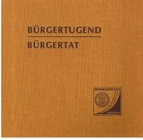 Bürgertugend - Bürgertat: 150 Jahre Frankfurter Sparkasse von 1822, Polytechnische Gesellschaft. Festvortrag u. Grußworte in d. Feierstunde am 12. Juni 1972.