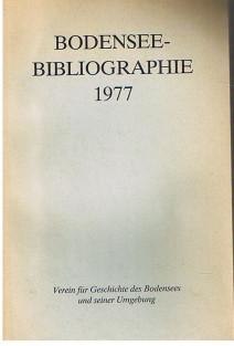 Allweiss, Werner und Sabine Bolder Bodenseebibliographie 1977.