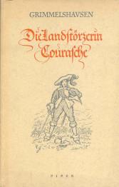 Die Landstörzerin Courasche.