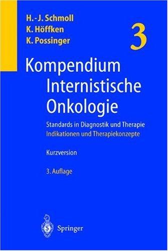 Kompendium Internistischer Onkologie - Hier nur Band 3 3., völlig überarb. u. erw. Aufl.