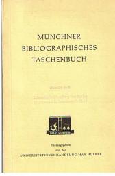 Münchner bibliographisches Taschenbuch. Herausgegeben von der Universitätsbuchhandlung Max Hueber.