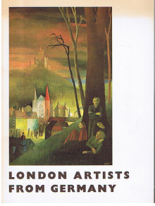 London Artists from Germany. Exhibition October 1978, Embassy of the Federal Republic of Germany, London.