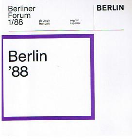 Berliner Forum 1/88: Berlin