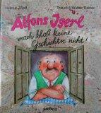 Alfons Igerl. Mach bloß keine Geschichtn nicht.
