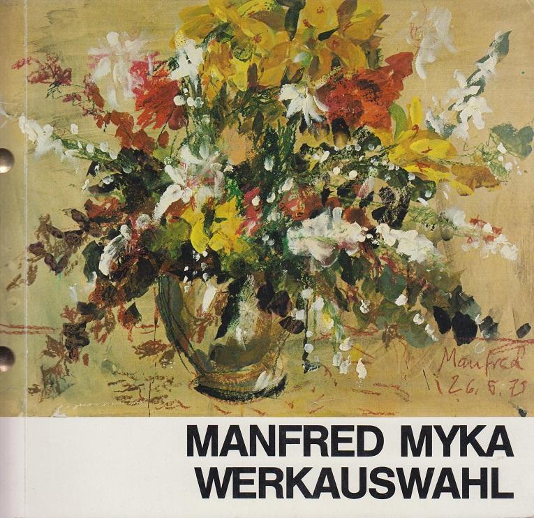 Myka, Manfred Werkauswahl