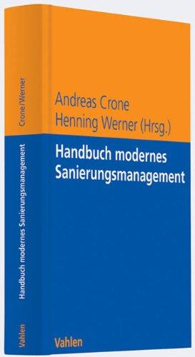 Handbuch modernes Sanierungsmanagement 1. Aufl.