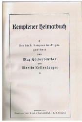 Förderreuther, Max und Martin Kellenberger Kemptener Heimatbuch