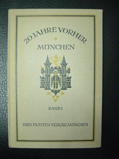 Zwanzig Jahre vorher : München. Band 1.