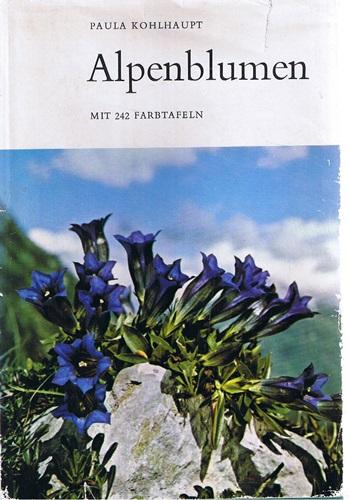 Alpenblumen - Alpenblumen in ihrer Umwelt und im Volksleben Teil I -