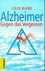Alzheimer - Gegen das Vergessen