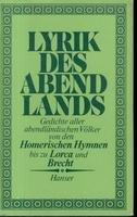 Lyrik des Abendlands. gemeinsam mit Hans Hennecke ... ausgew. von Georg Britting. [Mit Anm. u.e. Nachw. von Curt Hohoff]