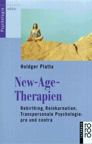 New-Age-Therapien - Rebirthing, Reinkarantion, Tarnspersonale Psychologie: pro und contra -