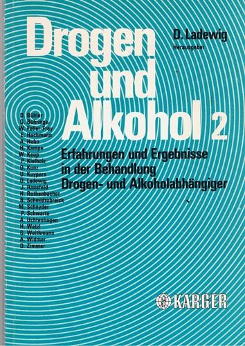 Drogen und Alkohol 2 - Erfahrungen und Ergebnisse in der Behandlung Drogen- und Alkoholabhangiger -