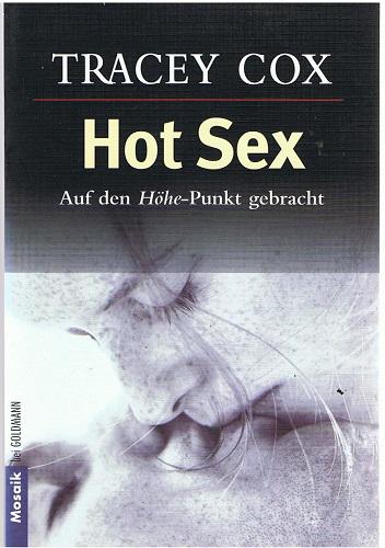 Hot Sex: Auf den Höhe-Punkt gebracht Erstausgabe