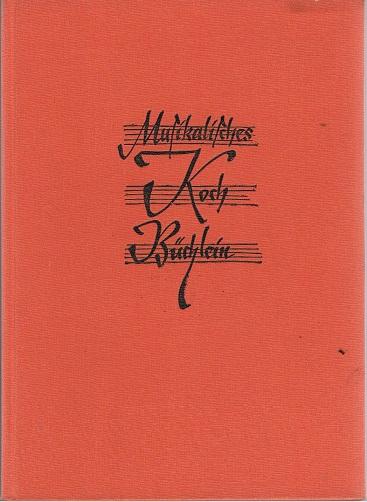 Musikalisches Kochbüchlein 3. verbesserte Aufl.