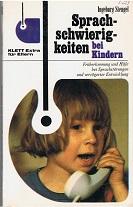Stengel, Ingeburg Sprachschwierigkeiten bei Kindern 1. Aufl..