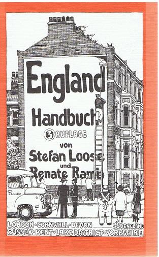 England-Handbuch - London, Cornwall, Devon, Somerset, Dorset, Avon, Hampshire, Sussex, Kent, Lake District, Yorkshire - 3. Aufl.