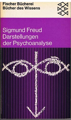 Freud, Sigmund Bücher des Wissens - Darstellungen der Psychoanalyse - - Fischer-Bücherei 1010 -