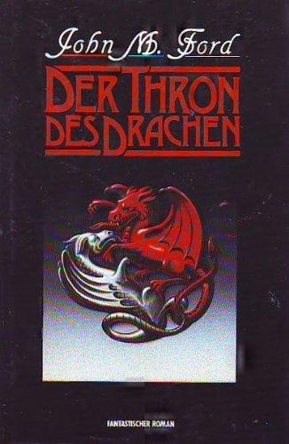 Der Thron des Drachen - Fantastischer Roman