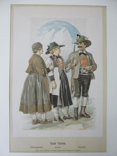 Tiroler Trachten - Farblithographie mit 3 Figuren in Landestracht  Defreggental, Alpach, Zillertal ( von Achleitner und Ubl. Tiroler Trachten )