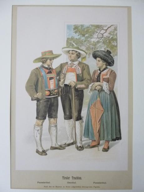 Tiroler Trachten - Farblithographie mit 3 Figuren in Landestracht  Passeierthal, Oetzthal ( von Achleitner und Ubl. Tiroler Trachten )