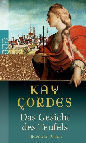 Cordes, Kay Das Gesicht des Teufels