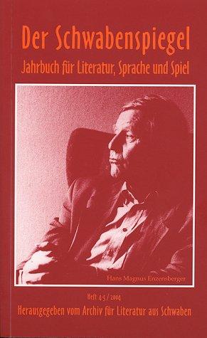 Der Schwabenspiegel - Jahrbuch für Literatur, Sprache und Spiel - - Heft 4-5 -