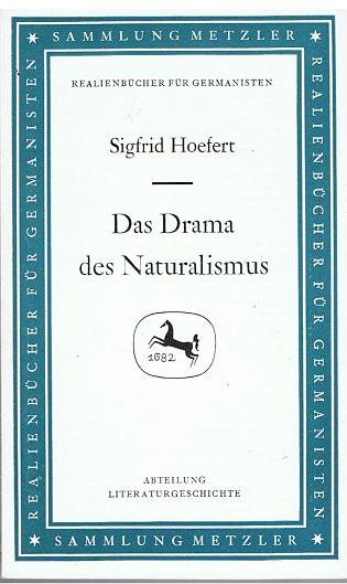 Das Drama des Naturalismus - Sammlung Metzler Band 75 -