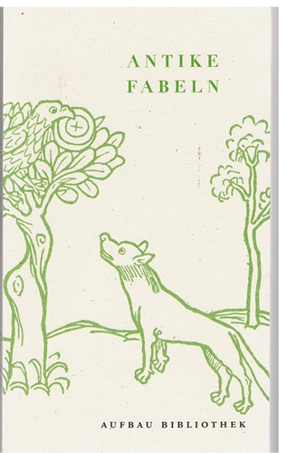 Antike Fabeln 1. Aufl.