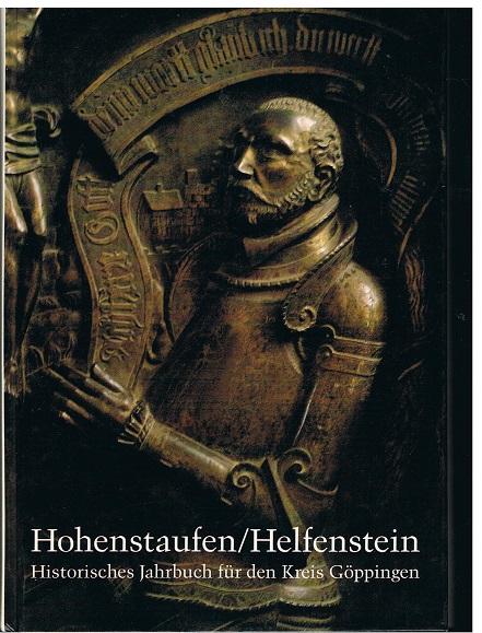 Hohenstaufen, Helfenstein, historisches Jahrbuch für den Kreis Göppingen Band 3