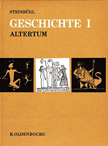 Eduard, Steinbügl Geschichte Band 1 Altertum 1. Aufl.
