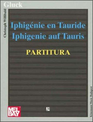 Iphigenie En Tauride - Iphigenie auf Tauris - Partitura