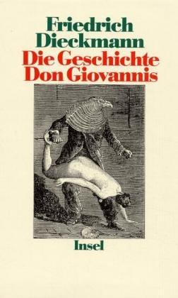 Die Geschichte Don Giovannis 1. Aufl.