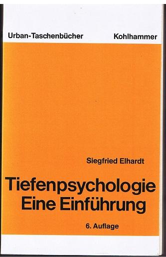 Tiefenpsychologie. Eine Einführung 1. Auflage