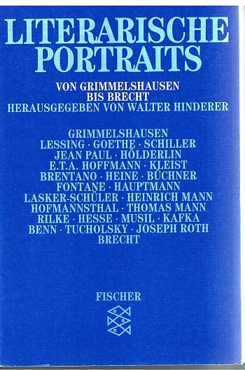 Walter, Hinderer Literarische Portraits: Von Grimmelshausen bis Brecht 1. Ausgabe