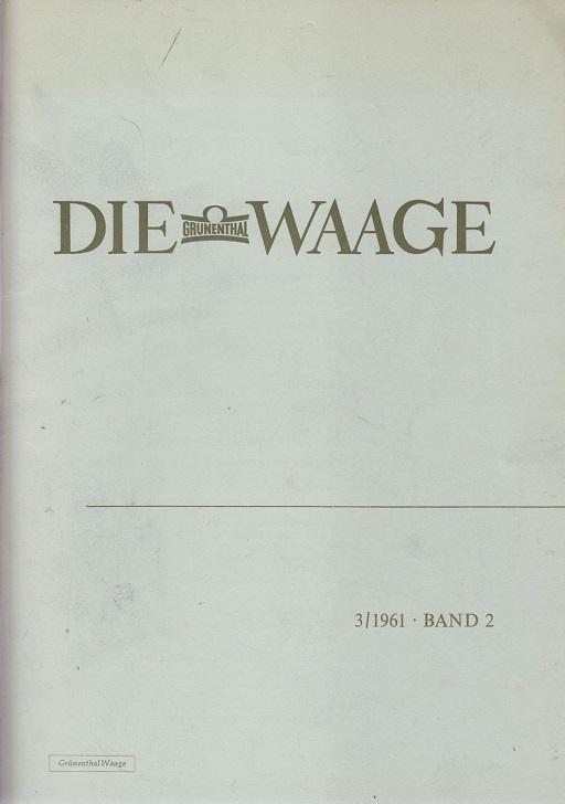 Grünethal Die Grünenthal Waage 3/ 1961 Band 2