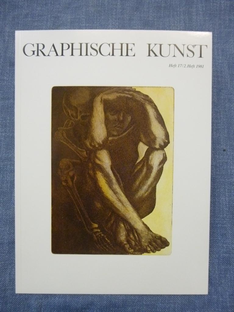 Graphische Kunst Heft 17 / 2. Heft 1981 Ausgabe D ohne Beilagen