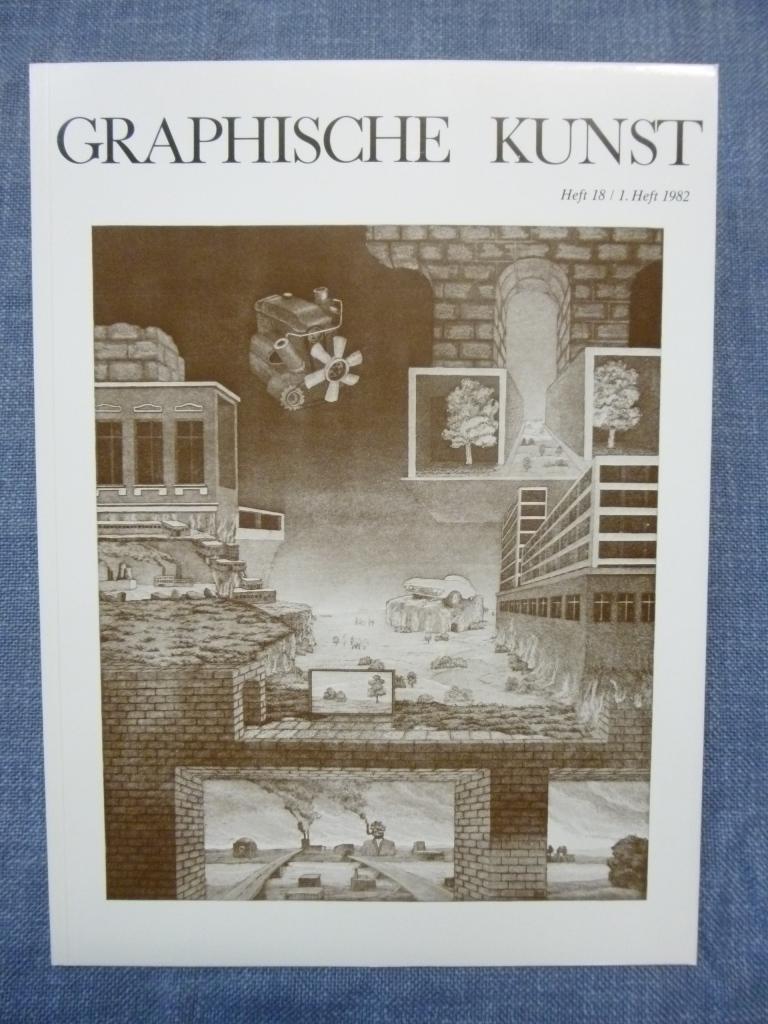 Graphische Kunst Heft 18 / 1. Heft 1982 Ausgabe D ohne Beilagen