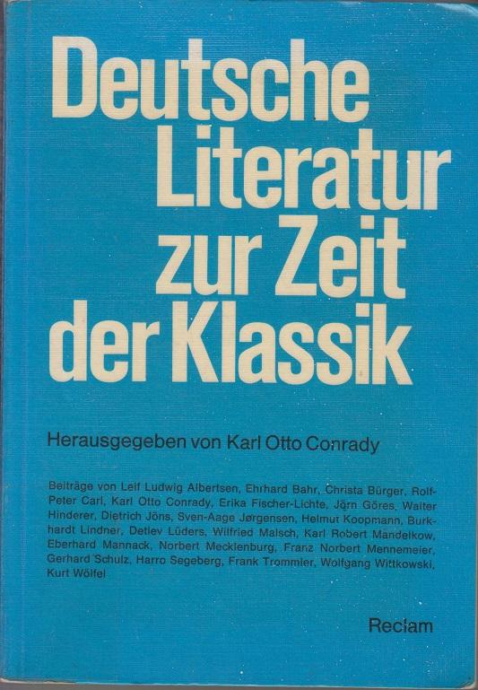 Deutsche Literatur zur Zeit der Klassik 1. Aufl.