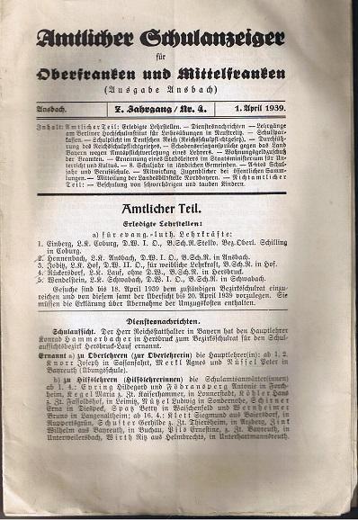 Amtlicher Schulanzeiger für Oberfranken und Mittelfranken (Ausgabe Ansbach). 7. Jahrgang/Nr. 4. 1. April 1939