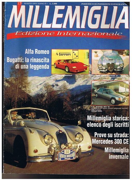 Millemiglia. Editione Internationale. Marzo 1991. Heft 15