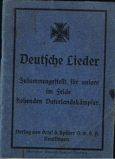 Deutsche Lieder. Zusammengestellt für unsere im Felde stehenden Vaterlandskämpfer.