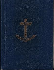 Gesangbuch für die Kriegsmarine. Zusammengestellt für die gottesdienstlichen Feiern in der Kriegszeit. Künstlerische Ausstattung H. Feldtmann. 3. Auflage