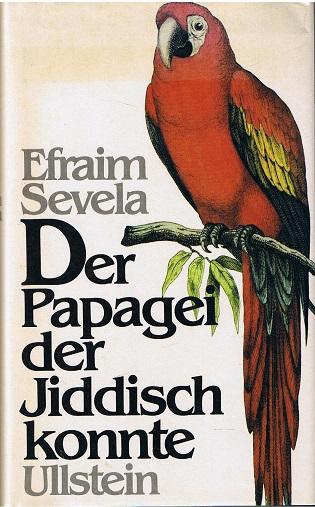 Der Papagei, der Jiddisch konnte.