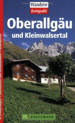 Oberallgäu und Kleinwalsertal: mit Tourenkarten zum Heraustrennen.