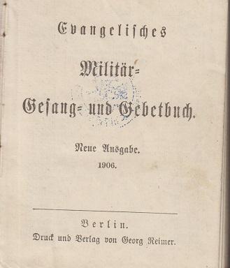 Evangelisches Militär-Gesang- und Gebetbuch