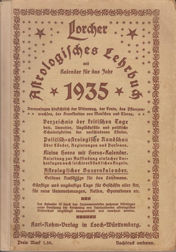 Karl-Rohm-Verlag Astrologisches Lehrbuch mit Kalender für das Jahr 1935