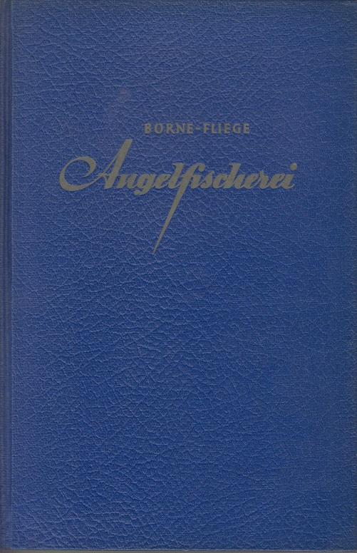 Die Angelfischerei 9. Aufl.