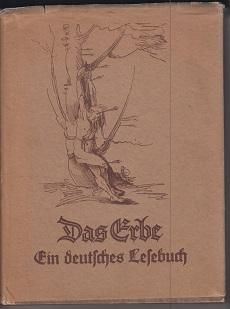 Klein, Tim (Hrsg.) Das Erbe. Ein deutsches Lesebuch.